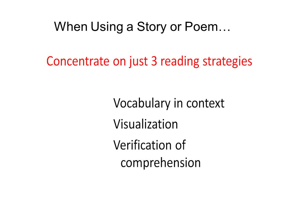 When Using a Story or Poem…