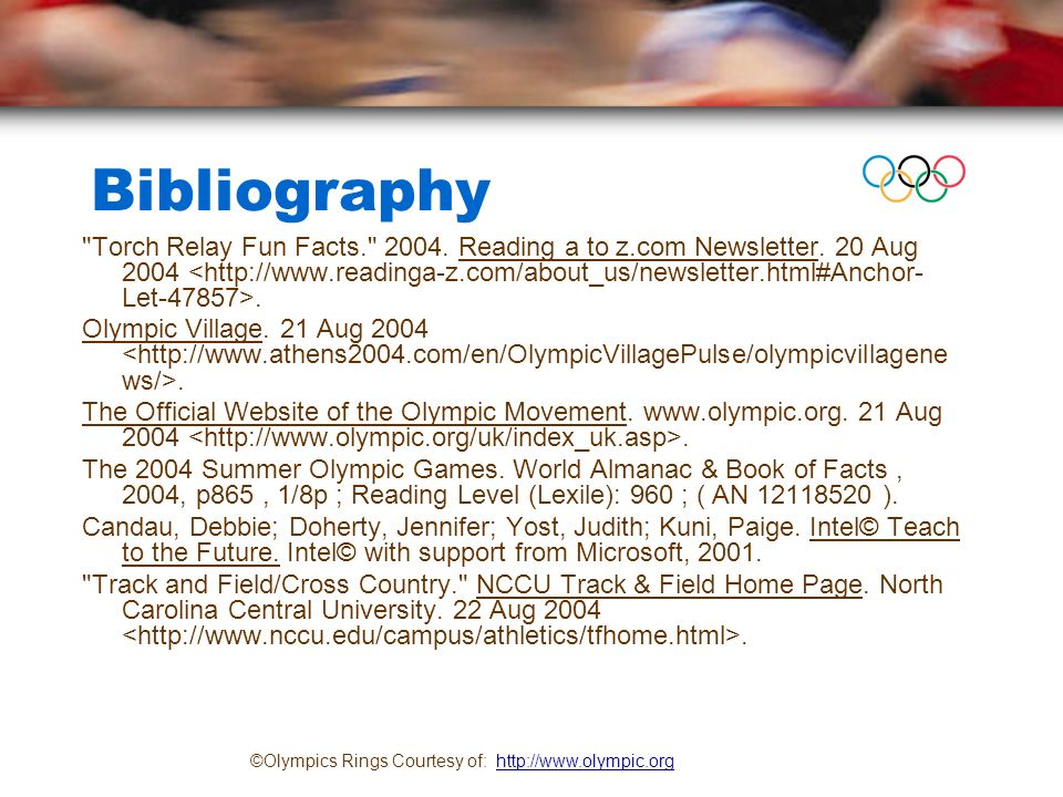 Bibliography Torch Relay Fun Facts. 2004. Reading a to z.com Newsletter.