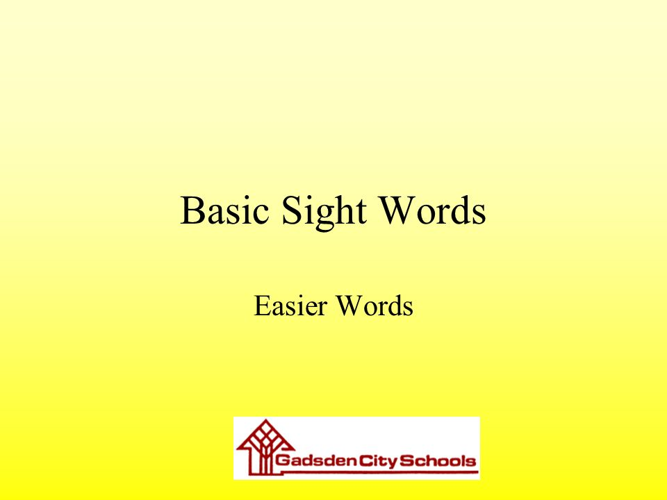 Basic Sight Words Easier Words