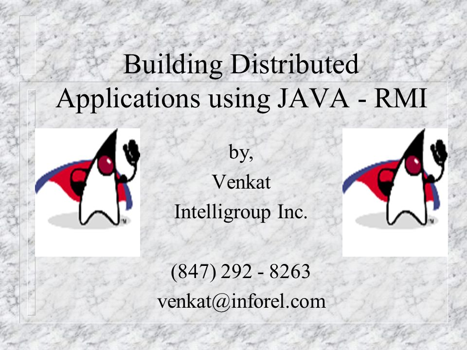 Java - RMI The Java Remote Method Invocation (RMI) system allows an object running in one Java Virtual Machine (VM) to invoke methods in an object running in another Java VM.