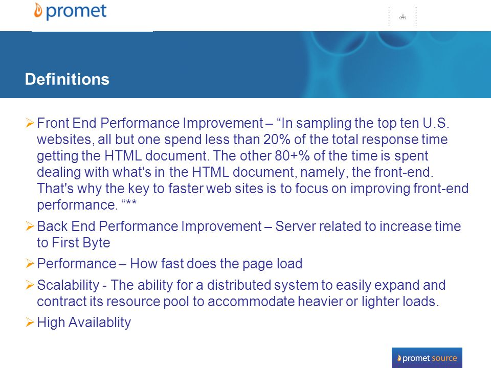 10 Definitions Front End Performance Improvement – In sampling the top ten U.S.