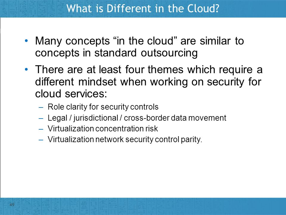 Insert presenter logo here on slide master Many concepts in the cloud are similar to concepts in standard outsourcing There are at least four themes w