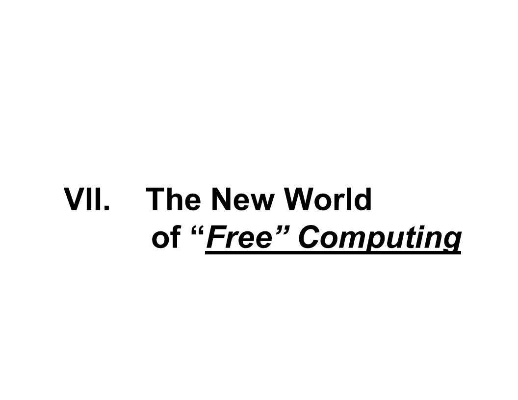 VII. The New World of Free Computing