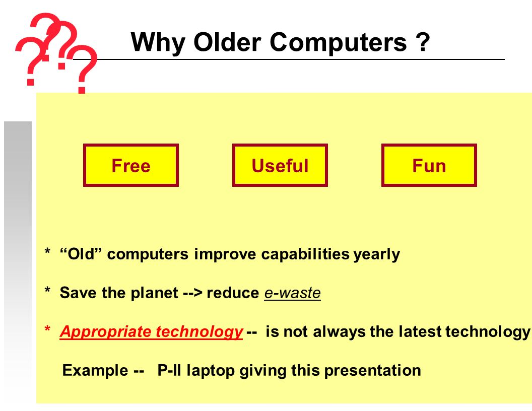 Why Older Computers .