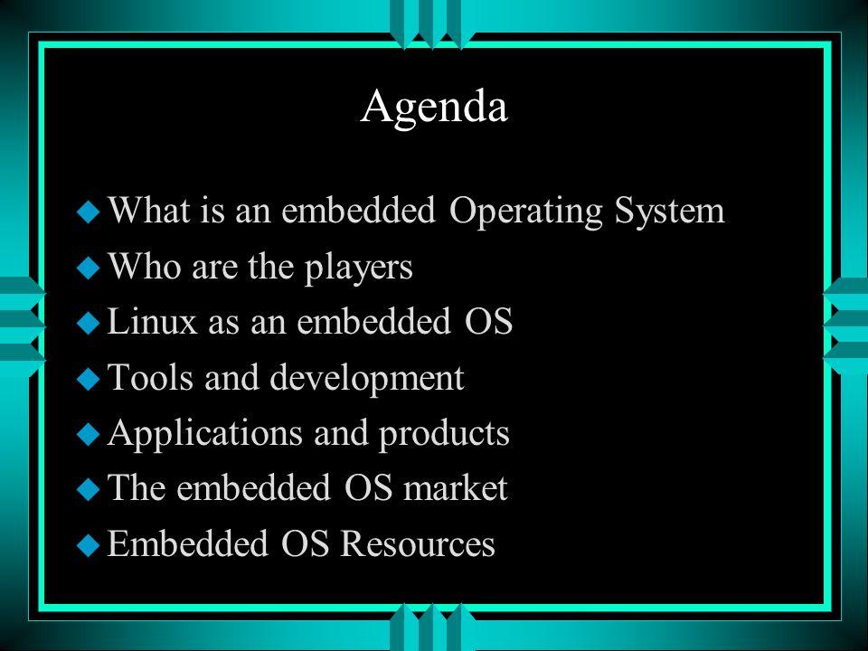 OS Flavors u Desktop Windows (9X, XP Home, XP/2000 Pro) Mac u Server Windows (XP/2000 Server &Advanced Server) Unix Varieties u Embedded Many