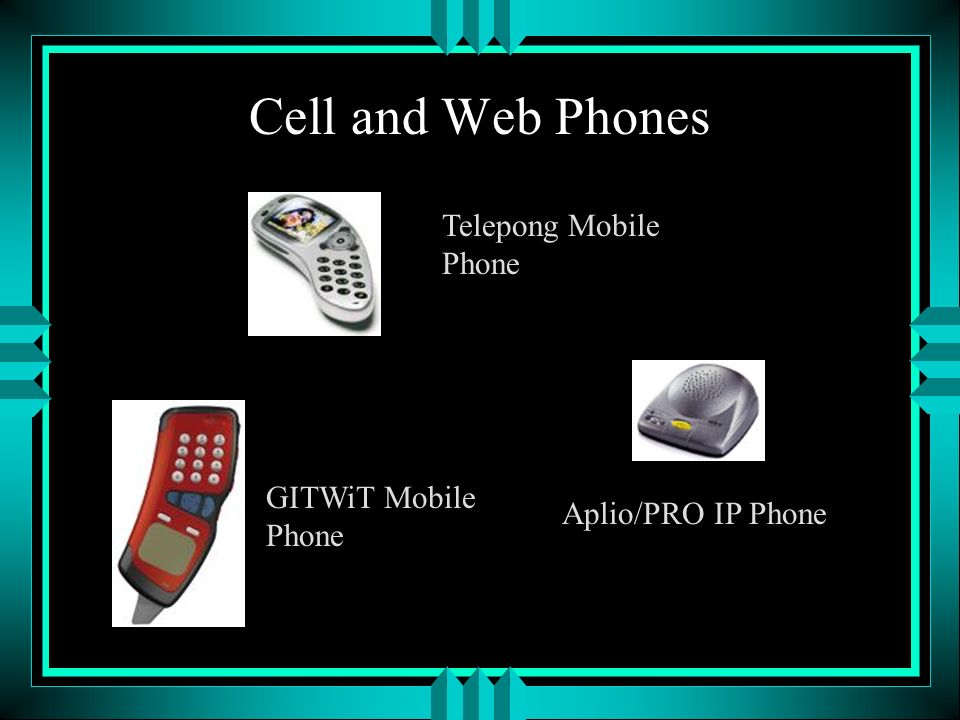 Cell and Web Phones Telepong Mobile Phone GITWiT Mobile Phone Aplio/PRO IP Phone