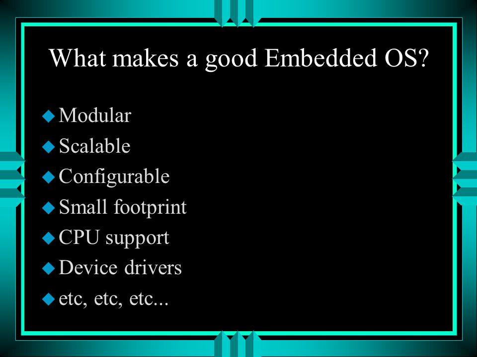 Sharp Zaurus u Lineo Embedix u 206 MHz StrongARM u 64 MB DRAM 16MB Flash u 3.5 display (320x240) 64K colors u Opera browser & Qtopia u QT/Embedded GUI