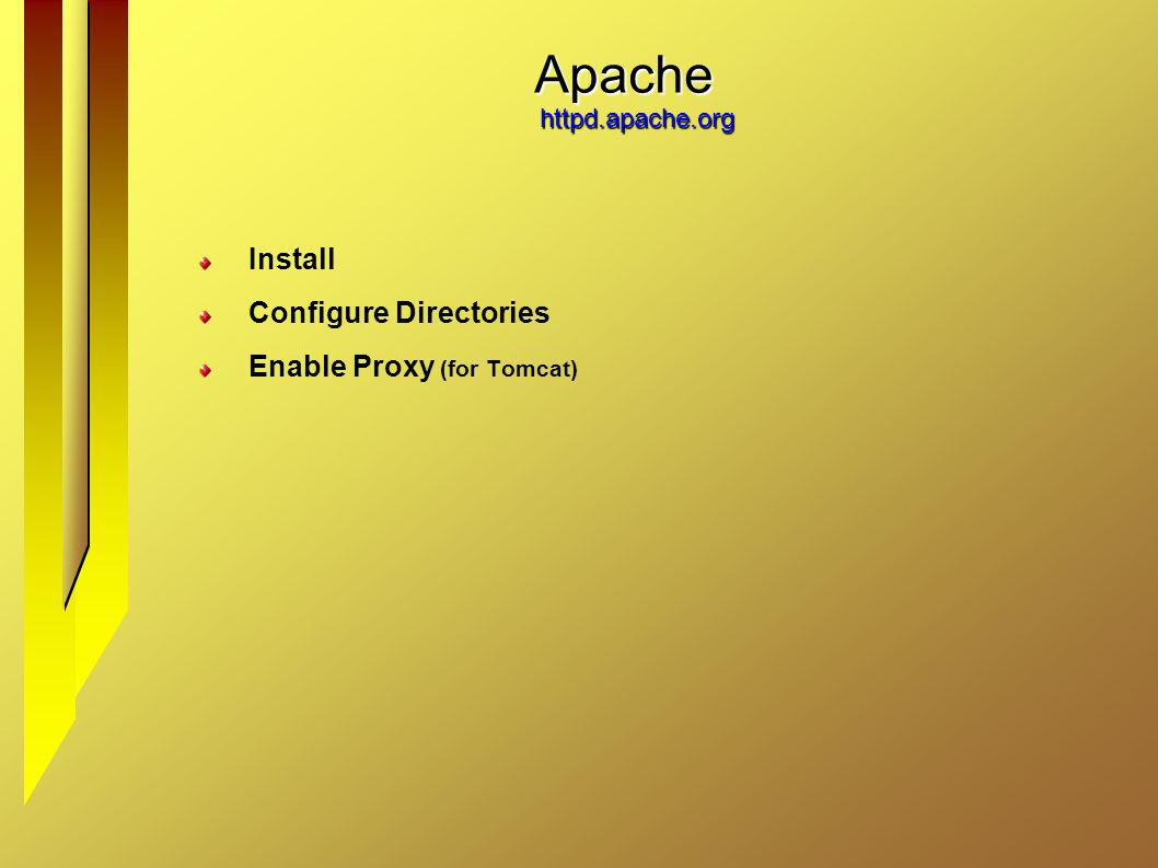 Apache httpd.apache.org Install Configure Directories Enable Proxy (for Tomcat)
