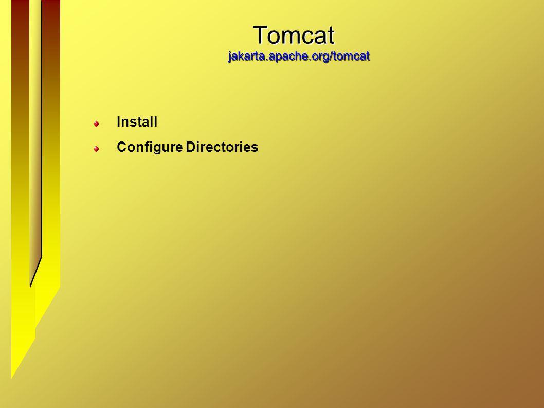 Tomcat jakarta.apache.org/tomcat Install Configure Directories