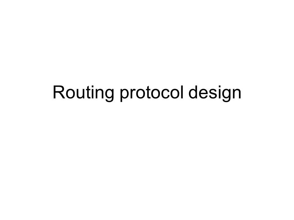 Routing protocol design