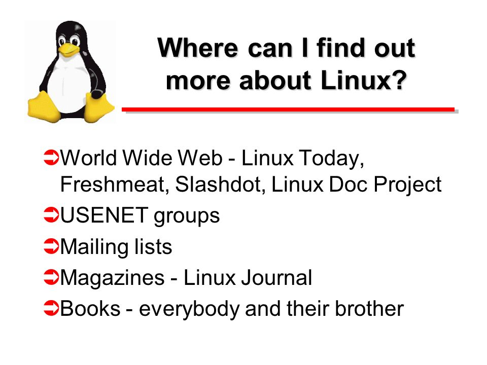 Where can I find out more about Linux.