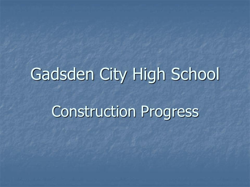 Gadsden City High School Construction Progress