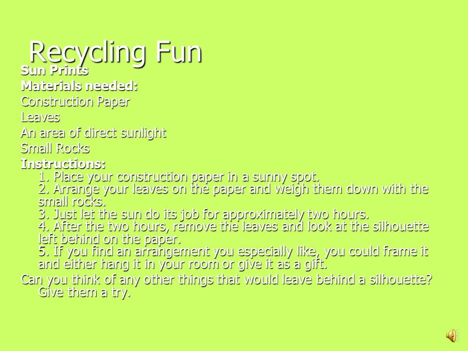 RECYCLE! What is recycling? What is recycling? Recycling means taking materials from products you have finished using and making brand new products wi