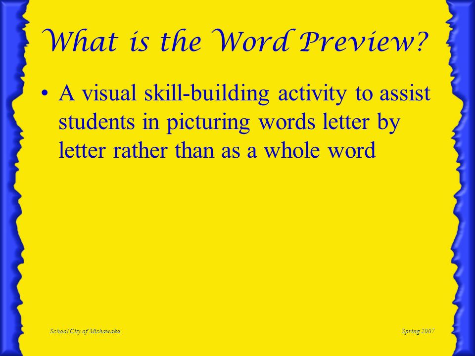 School City of MishawakaSpring 2007 What is the Word Preview.