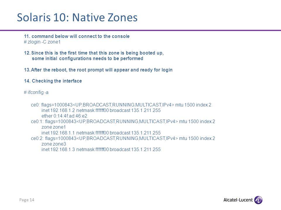 Solaris 10: Native Zones Page 14 11.