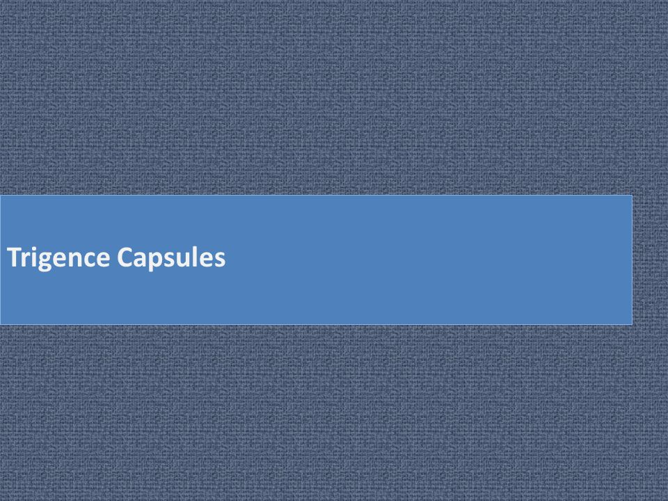 Trigence Capsules