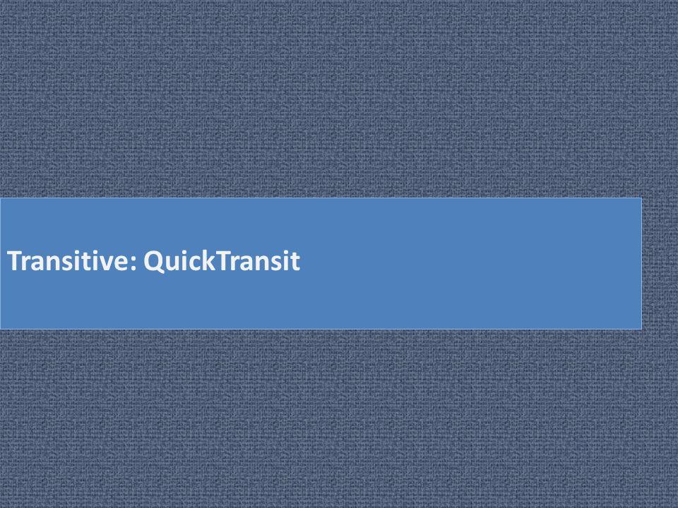 Transitive: QuickTransit