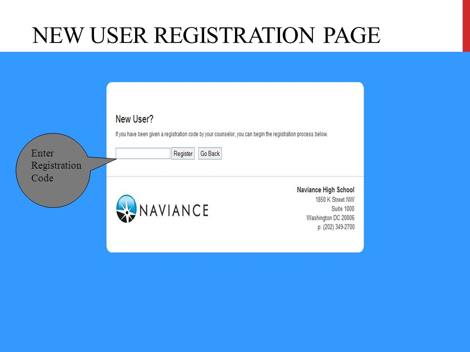 NEW USER REGISTRATION PAGE 10 Enter Registration Code