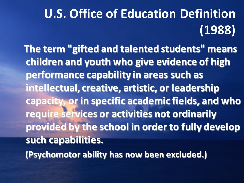 U.S. Office of Education Definition (1988) The term