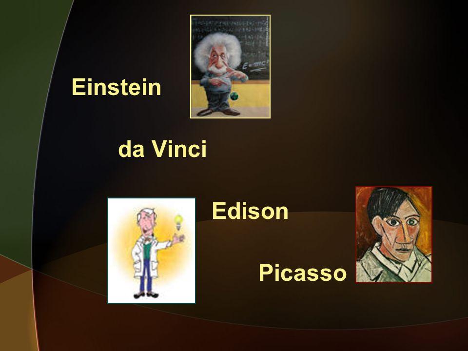 Einstein da Vinci Edison Picasso
