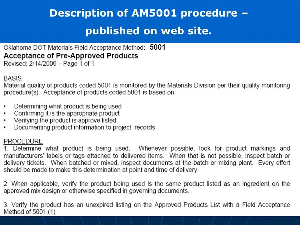 Description of AM5001 procedure – published on web site.