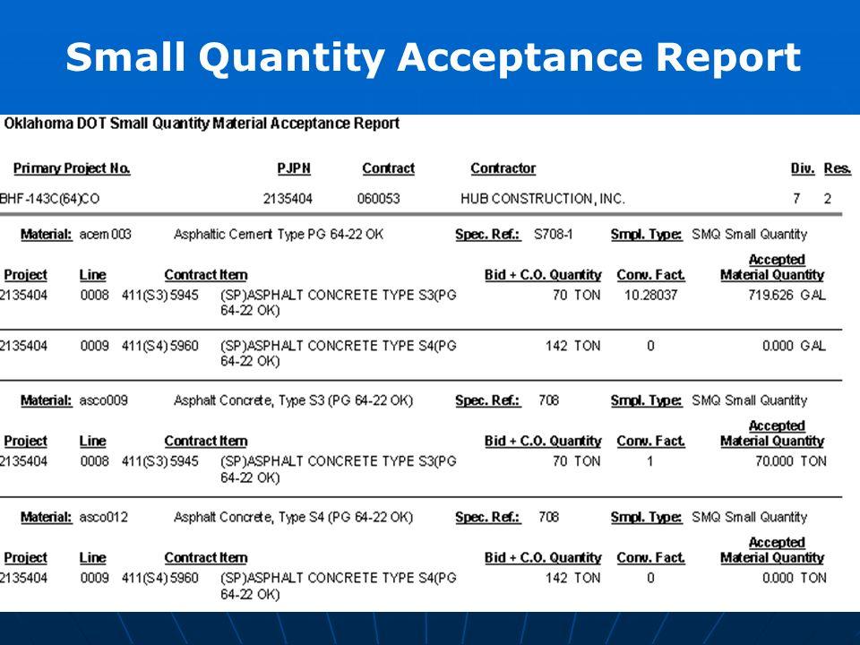 Small Quantity Acceptance Report