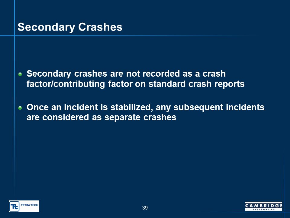 38 Secondary Crashes