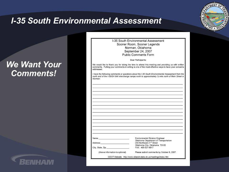 I-35 South Environmental Assessment We Want Your Comments!