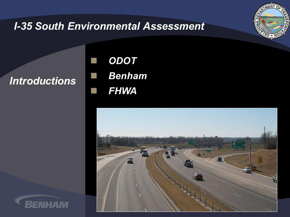 nOnODOT nBnBenham nFnFHWA I-35 South Environmental Assessment Introductions