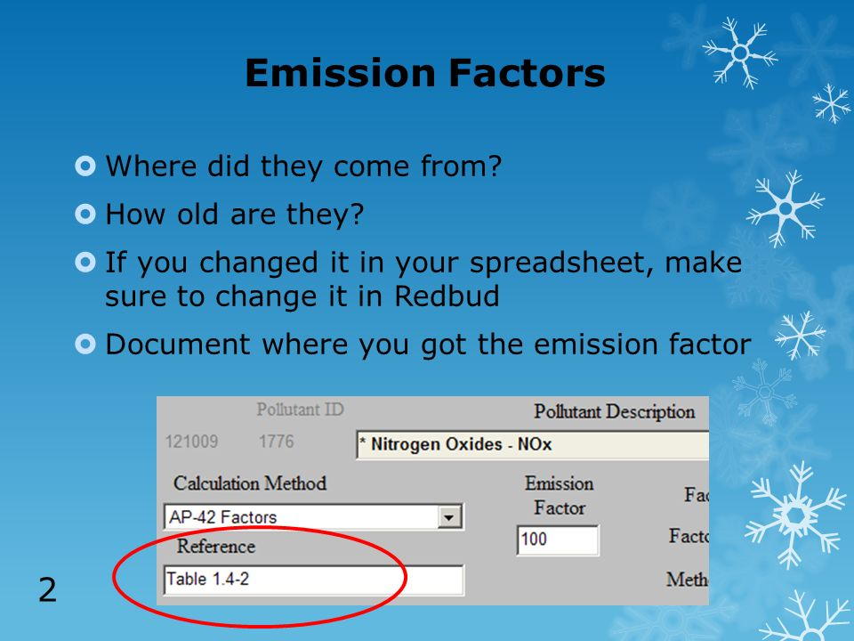 Emission Factors Where did they come from. How old are they.