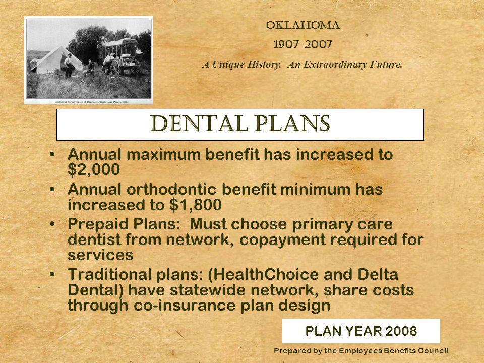 PLAN YEAR 2008 OKLAHOMA 1907-2007 A Unique History.