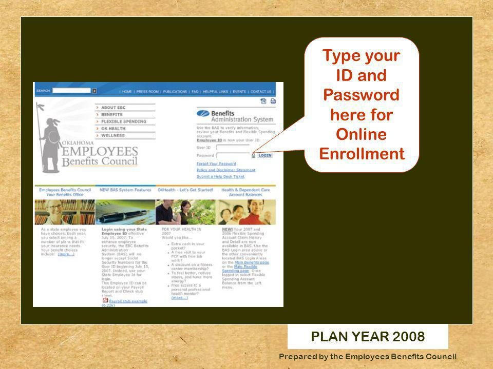 PLAN YEAR 2008 OKLAHOMA A Unique History.