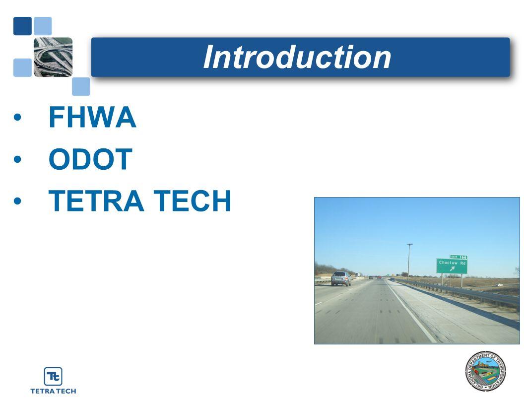 Introduction FHWA ODOT TETRA TECH