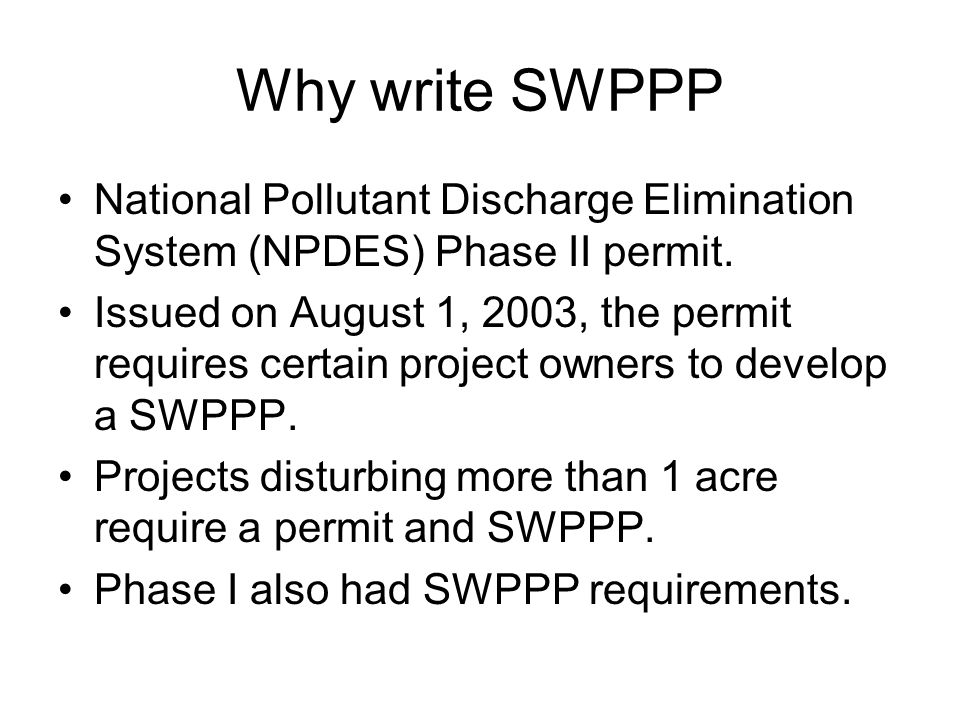 Prior SWPPP Implementation SWPPP requirements in permit.