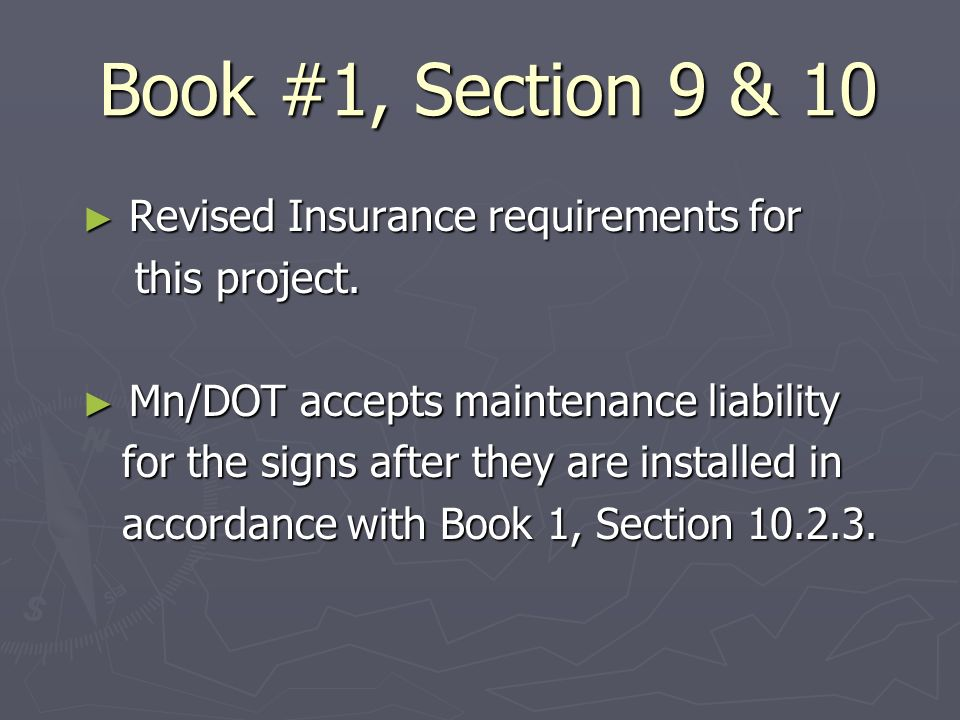 Book #1, Section 9 & 10 Revised Insurance requirements for Revised Insurance requirements for this project.