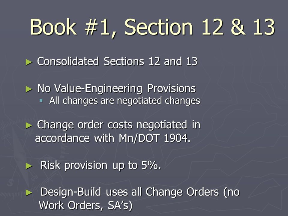 Book #1, Section 12 & 13 Consolidated Sections 12 and 13 Consolidated Sections 12 and 13 No Value-Engineering Provisions No Value-Engineering Provisio