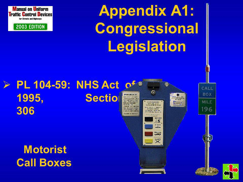 Appendix A1: Congressional Legislation PL 104-59: NHS Act of 1995, Section 306 Motorist Call Boxes