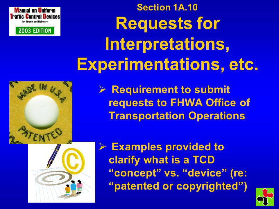 Section 1A.10 Requests for Interpretations, Experimentations, etc.