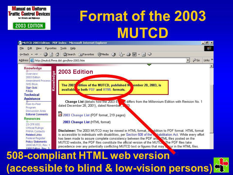 Format of the 2003 MUTCD 508-compliant HTML web version (accessible to blind & low-vision persons)
