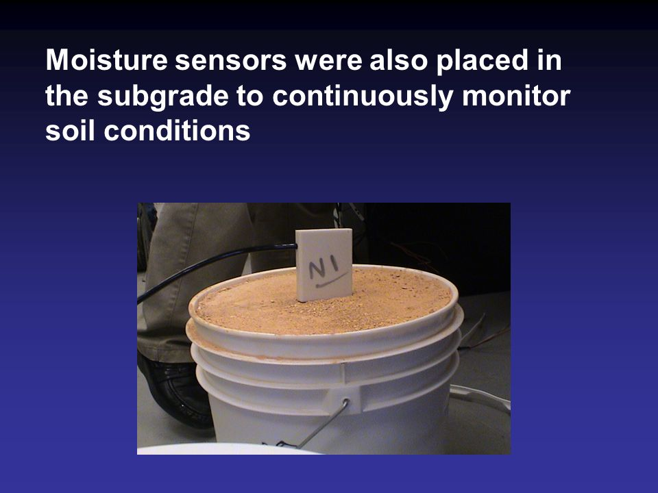 Moisture sensors were also placed in the subgrade to continuously monitor soil conditions