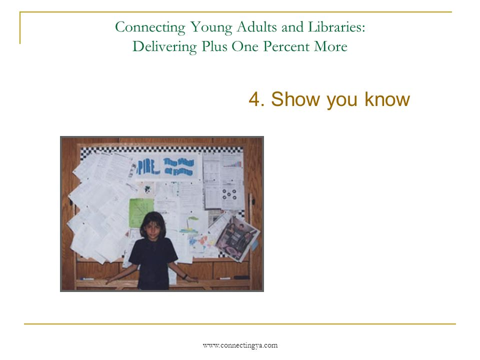 Connecting Young Adults and Libraries: Delivering Plus One Percent More 3.