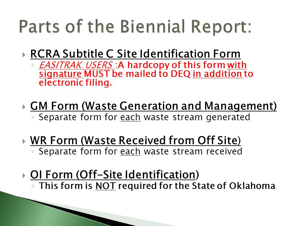RCRA Subtitle C Site Identification Form EASITRAK USERS :A hardcopy of this form with signature MUST be mailed to DEQ in addition to electronic filing