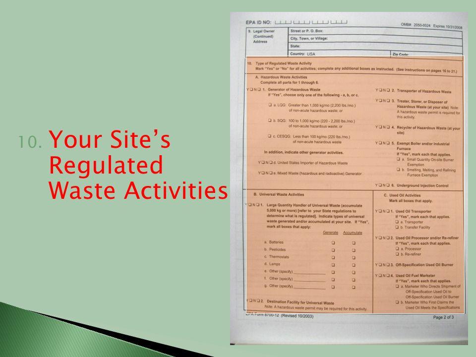 10. Your Sites Regulated Waste Activities