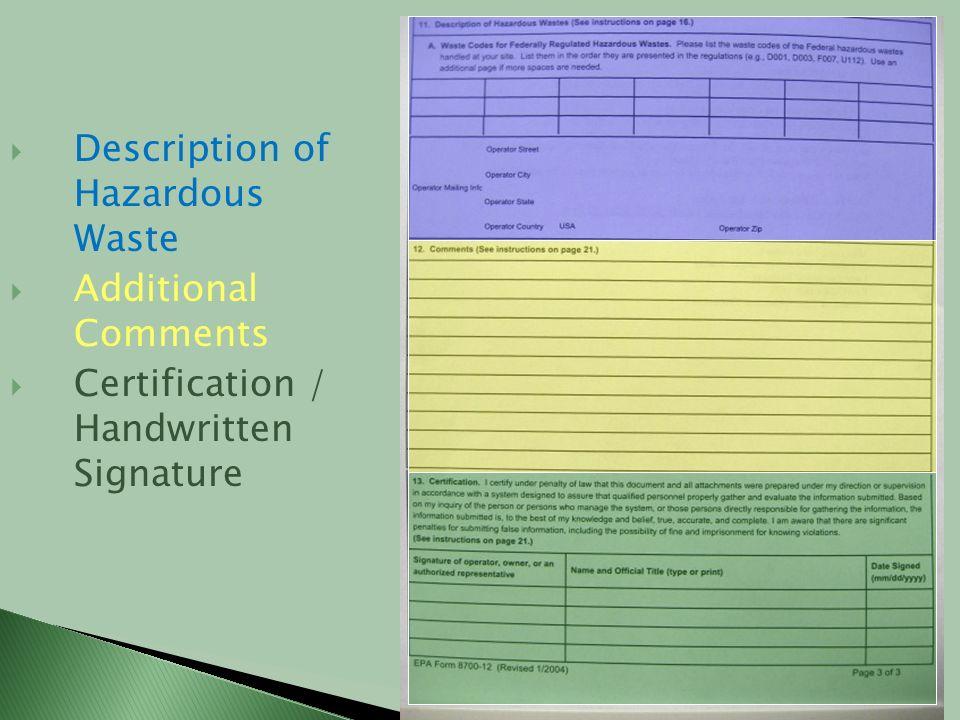 Description of Hazardous Waste Additional Comments Certification / Handwritten Signature