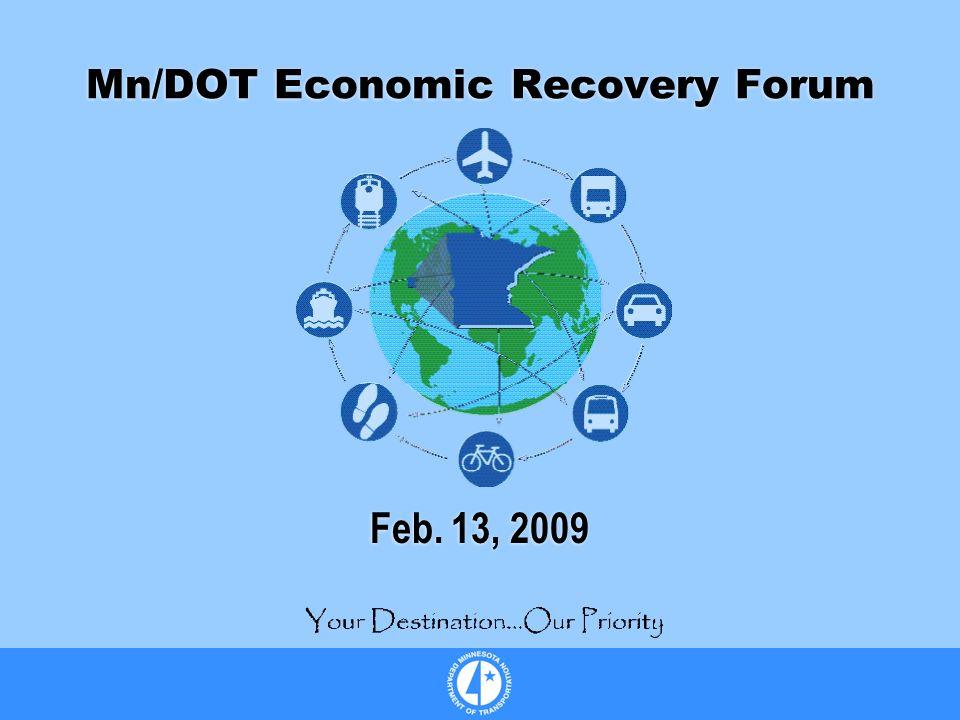 Mn/DOT Economic Recovery Forum Feb. 13, 2009