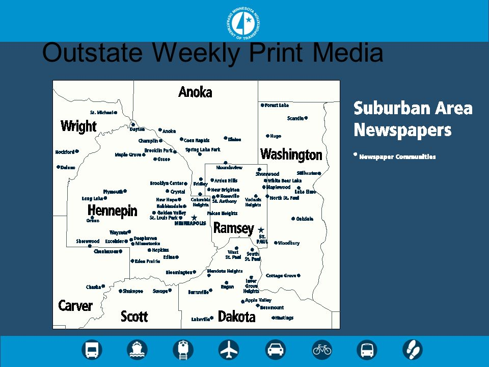 Outstate Weekly Print Media