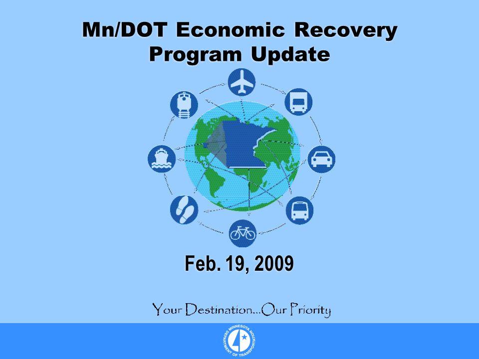 Mn/DOT Economic Recovery Program Update Feb. 19, 2009