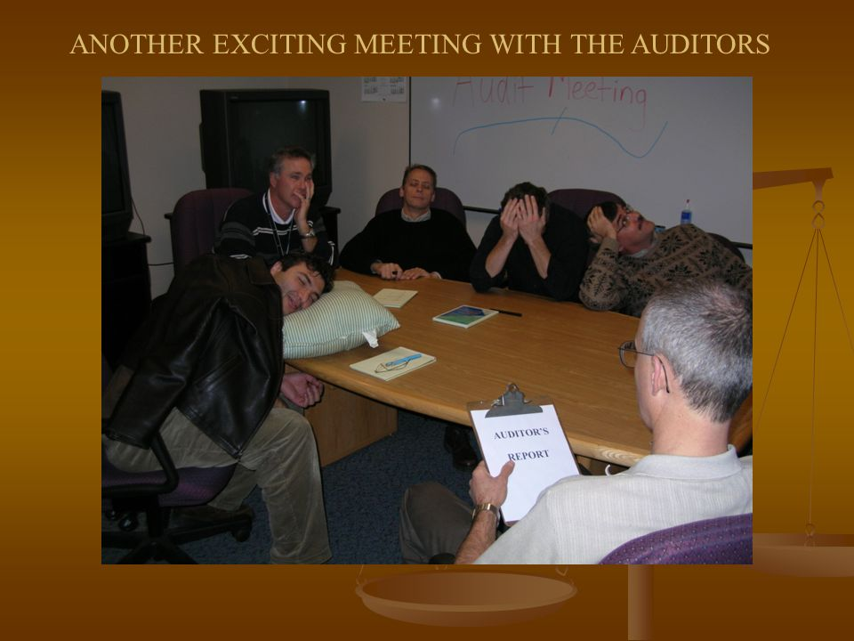 ANOTHER EXCITING MEETING WITH THE AUDITORS