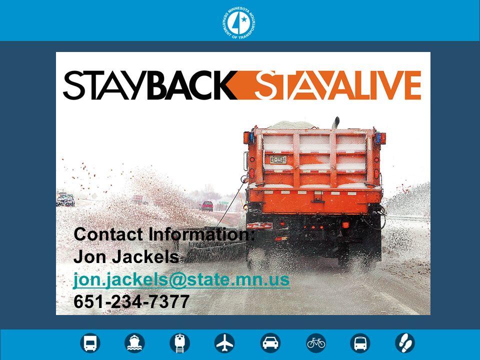 Contact Information: Jon Jackels jon.jackels@state.mn.us 651-234-7377