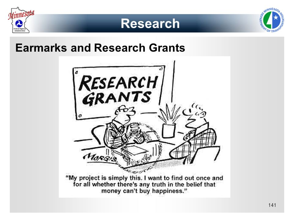 141 Research Earmarks and Research Grants